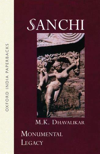 Sanchi - Dhavalikar (Monumental Legacy Series/OUP India) (image)
