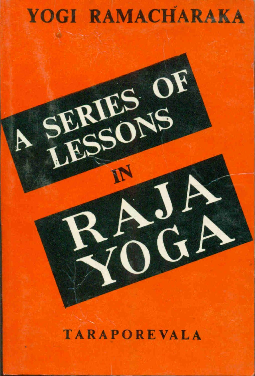 A Series of Lessons in Raja Yoga (Yoga of Wisdom series/Taraporevala) (image)