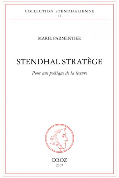 Stendhal stratege -Parmentier (Collection Stendhalienne/Droz) (image)