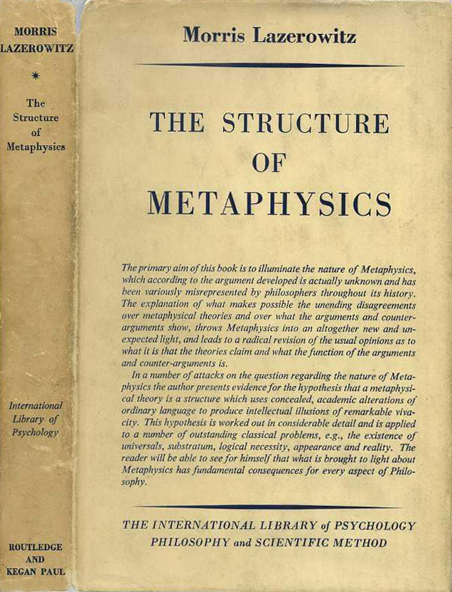 The Structure of Metaphysics - M. Lazerowitz (Int. Lib. of Psych., Phil. and Sci. Method) (image)