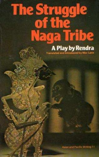 The Struggle of Naga Tribe: A Play (by Rendra) (Asian & Pacific Writing) (UQP) (image)