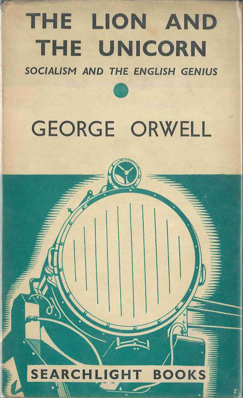 The Lion and the Unicorn - George Orwell (Searchlight Books) (Secker & Warburg) (image)