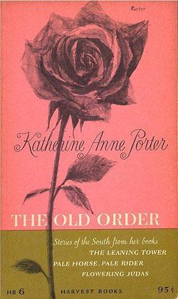 The Old Order - Poerter (Harvest Books) Harcourt, Brace & Co.) (image)