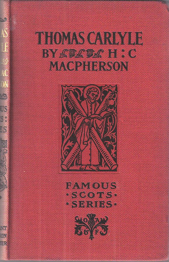 Thomas Carlyle - Mcpherson (Famous Scots/Oliphant, Anderson and Ferrier) (image)