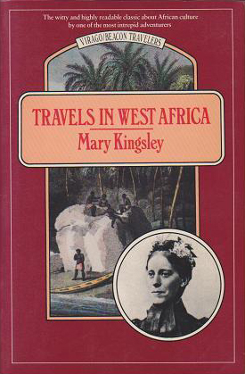 Travels in West Africa (Mary Kingsley) (Virago/Beacon Travelers) (image)