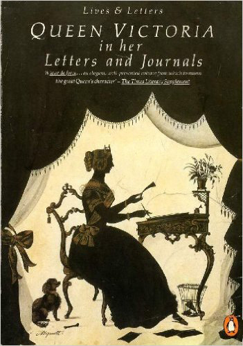 Queen Victoria in her Letters and Journals (Lives & Letters) (Penguin) (image)