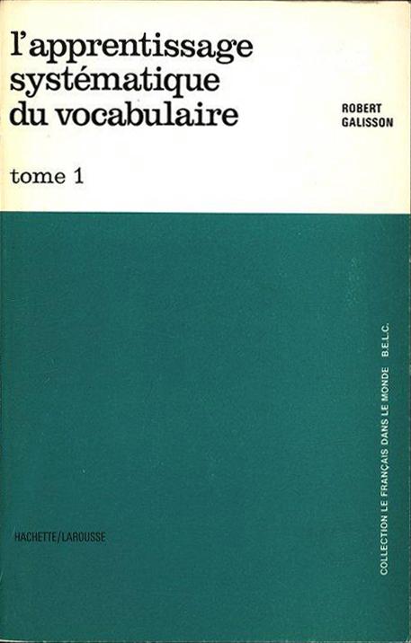 L'apprentissage systematique du vocabulaire (R. Galisson) (Hachette/Larousse) (image)