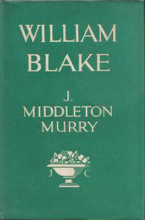 William Blake (by J. Middleton Murry) (Lives and Letters) (Jonathan Cape) (image)