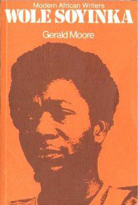 Wole Soyinka - Moore (Modern African Writers/Evan Brothers) (image)
